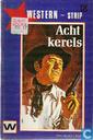 Comics - Western - Acht kerels