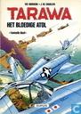 Bandes dessinées - Tarawa - Het bloedige atol 2