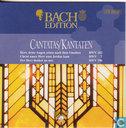 Cantatas BWV 102 BWV 7 BWV 196