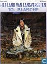 Comics - Land van langvergeten, Het - Blanche