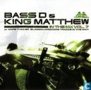 Bass D & King Matthew - In The Mix Vol. 7