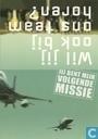 """M040019 - Koninklijke Luchtmacht """"Jij Bent Mijn Volgende Missie"""""""