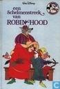 Een Schelmenstreek van Robin Hood