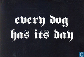 B060267 - every dog has its day