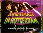 A Nightmare In Rotterdam Part VIII - The Ultimate Hardcore Compilation