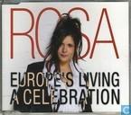 Europe's living a celebration