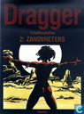 Strips - Dragger - Zandvreters