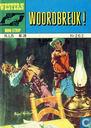 Bandes dessinées - Western - Woordbreuk!