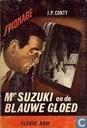 Mr. Suzuki en de blauwe gloed