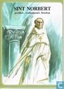 Sint Norbert - Prediker, vredesapostel, bisschop