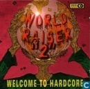 Worldraiser 2 - Welcome To Hardcore