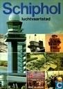Schiphol luchtvaartstad