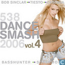 538 Dance Smash 2006 Vol.4