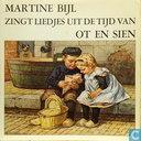 Martine Bijl zingt liedjes uit de tijd van Ot en Sien