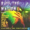 Rave The Nation 6
