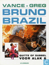 Comic Books - Bruno Brazil - Quitte of dubbel voor alak 6