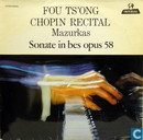 Fou Ts'Ong Chopin Recital - Mazurkas, Sonate in bes opus 58