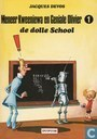 De dolle school