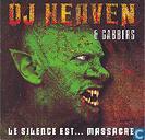DJ Heaven & Gabbers - Le Silence Est... Massacre