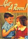 "B030084 - Boomerang 10 jaar ""...Get A Room!"""