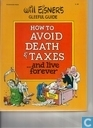 Gleeful Guide how to Avoid Death and Taxes and live forever