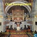 Orgel Koninginnekerk - Tien organisten improviseren over Vaderlandse liederen
