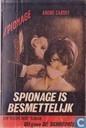 Spionage is besmettelijk