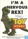 """B001005 - Disney - Toy Story """"I´m A Nervous Rex!"""""""