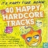 40 Happy Hardcore Tracks 2