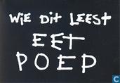 B070337 - Wie Dit Leest Eet Poep