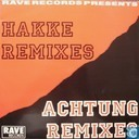 Hakke Remixes & Achtung Remixes