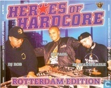 Heroes Of Hardcore - Rotterdam Edition