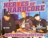 Heroes Of Hardcore - Rotterdam Edition