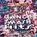 Radio 538 Dance Smash Hits