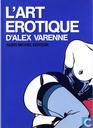 L'art érotique d'Alex Varenne