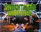 A Nightmare In Rotterdam Part XI - The Ultimate Hardcore Experiment