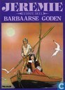 Comic Books - Jeremie - Barbaarse goden