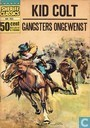 Strips - Kid Colt - Gangsters ongewenst