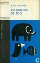 Zo groeide de zoo