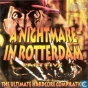 A Nightmare in Rotterdam Part Five - The Ultimate Hardcore Compilation
