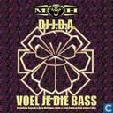 Voel Je Die Bass