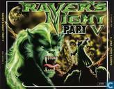 Raver's Night Part V
