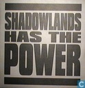 Shadowlands Has The Power