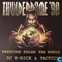 Thunderdome '98 Hardcore Rules The World