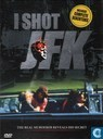I Shot JFK - The real murderer reveals his secret