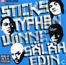 Sticks. Typhoon, Winne & Säläh Edin - Mixed By The Fl-Fl-Flexican