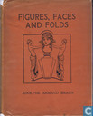 Figures, Faces and Folds