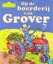 Op de boerderij van Grover