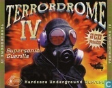 Terrordrome IV - Supersonic Guerilla