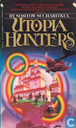 Utopia Hunters : Chronicles of the High Inquest